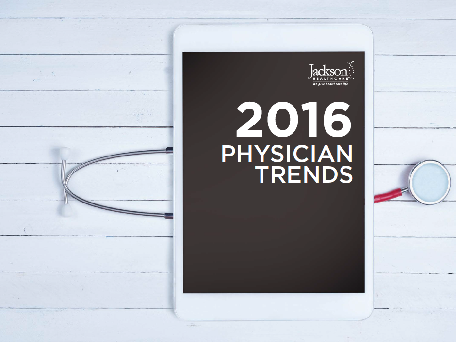Jackson Healthcare 2016 Physician Trends
