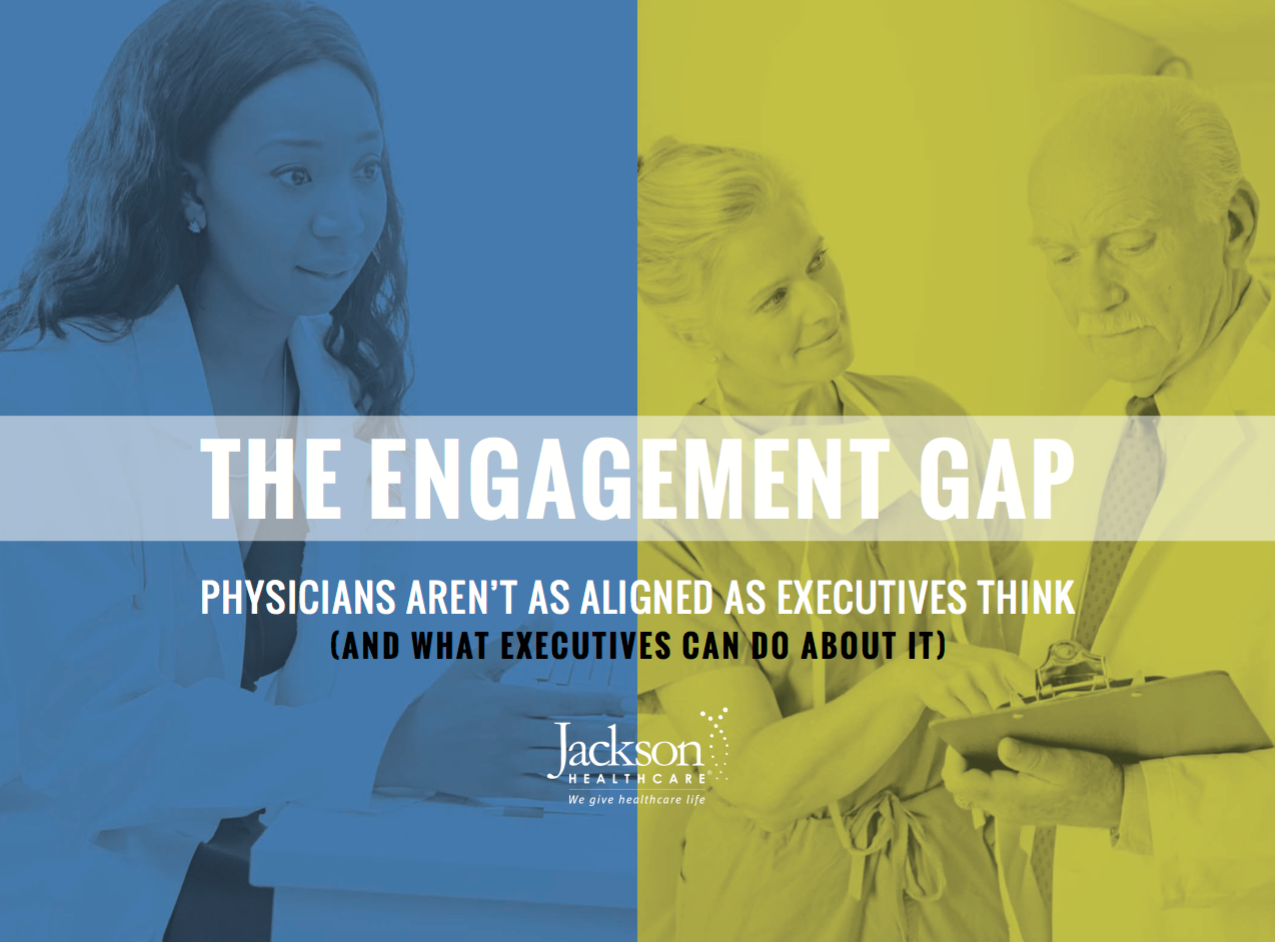 physician engagement gap