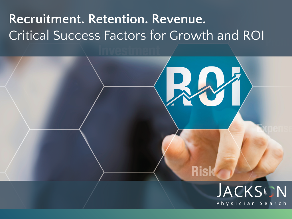 Recruitment. Retention. Revenue. Success Factors for Growth and ROI