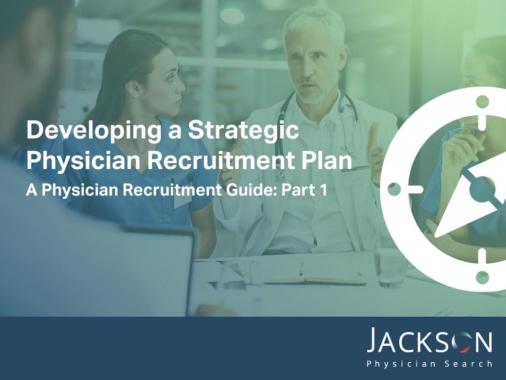 strategic physician recruitment