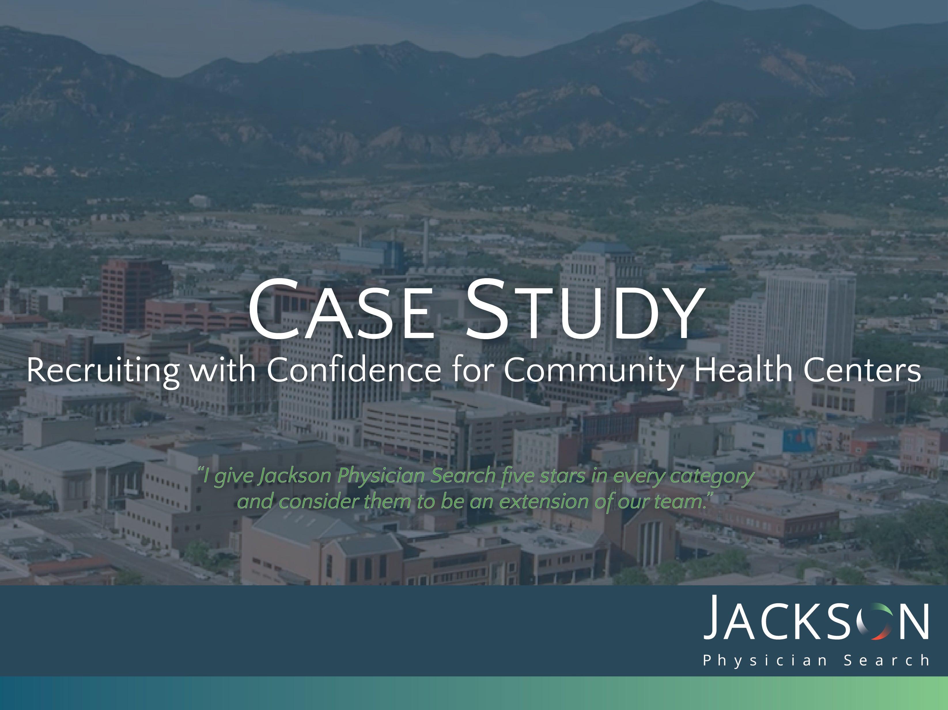 Case Study success recruiting physicians