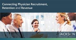 Physician Recruitment and Revenue