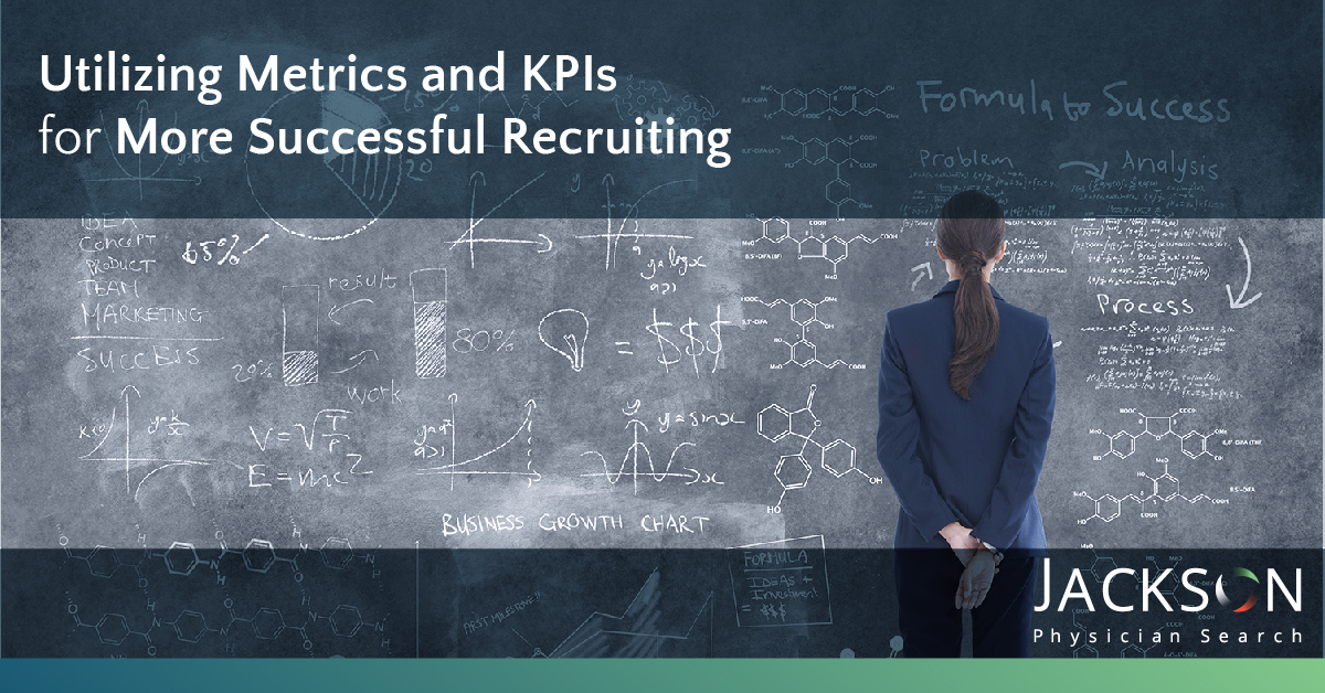Utilizing Metrics and KPIs for More Successful Recruiting