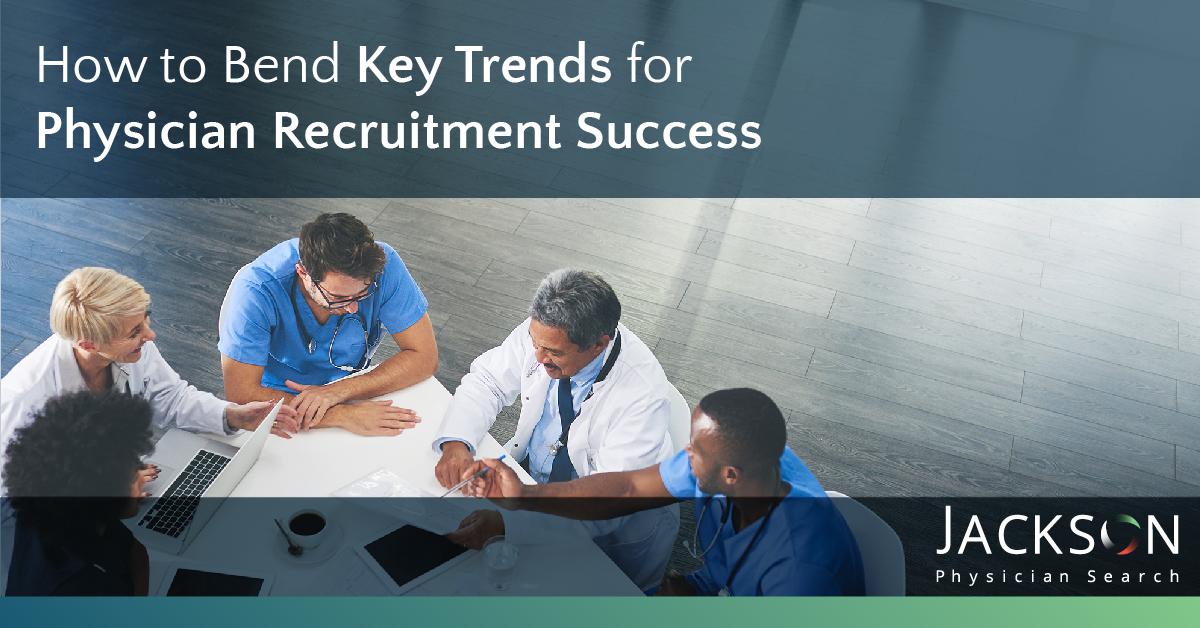 achieve physician recruitment success