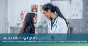 Jackson Physician Search Issues Affecting FQHCs White Paper