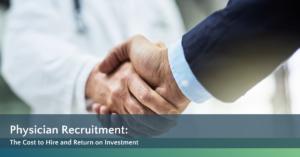Jackson Physician Search Physician Recruitment ROI White Paper