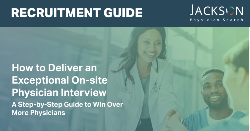 [Recruitment Guide] How to Deliver an Exceptional On-site Physician Interview
