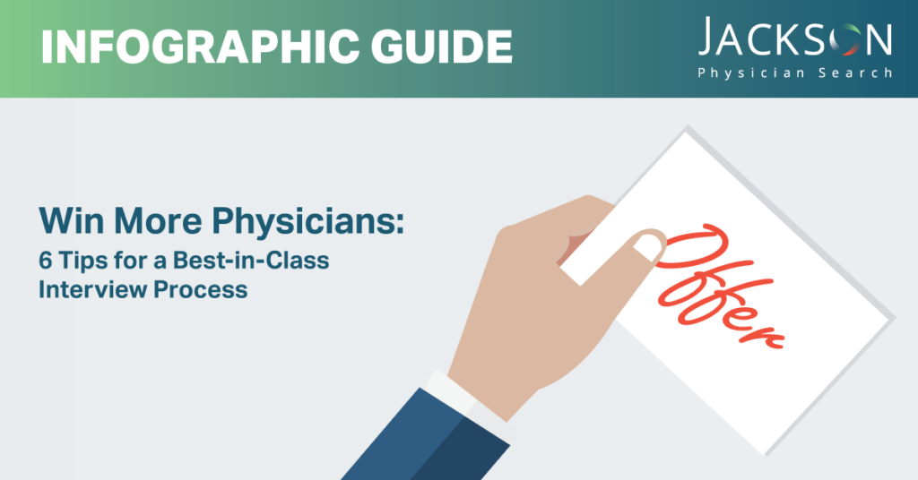 [Infographic Guide] Win More Physicians: 6 Tips for a Best-in-Class Interview Experience