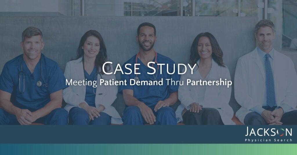 [Case Study] How One Hospital Met Expanding Community Demand Through a Strategic Partnership