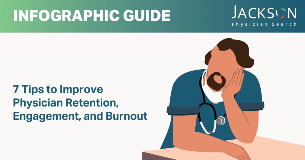 [Infographic Guide] 7 Tips to Improve Physician Retention, Engagement, and Burnout