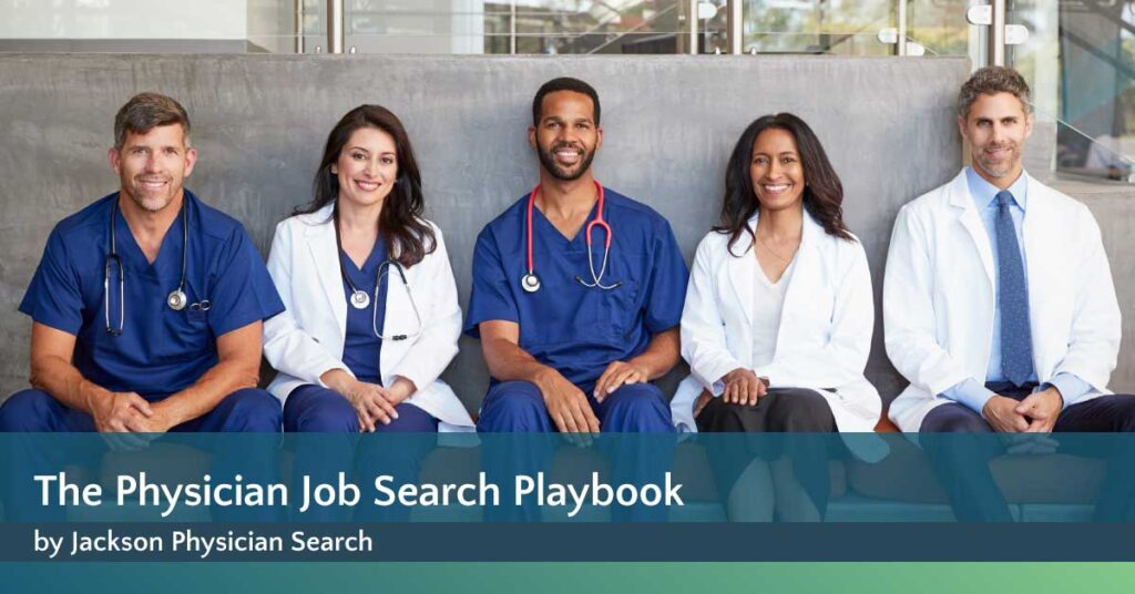 Physician Job Search Playbook