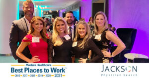 Jackson Physician Search Ranks Third in Modern Healthcare's 2021 Best Places to Work